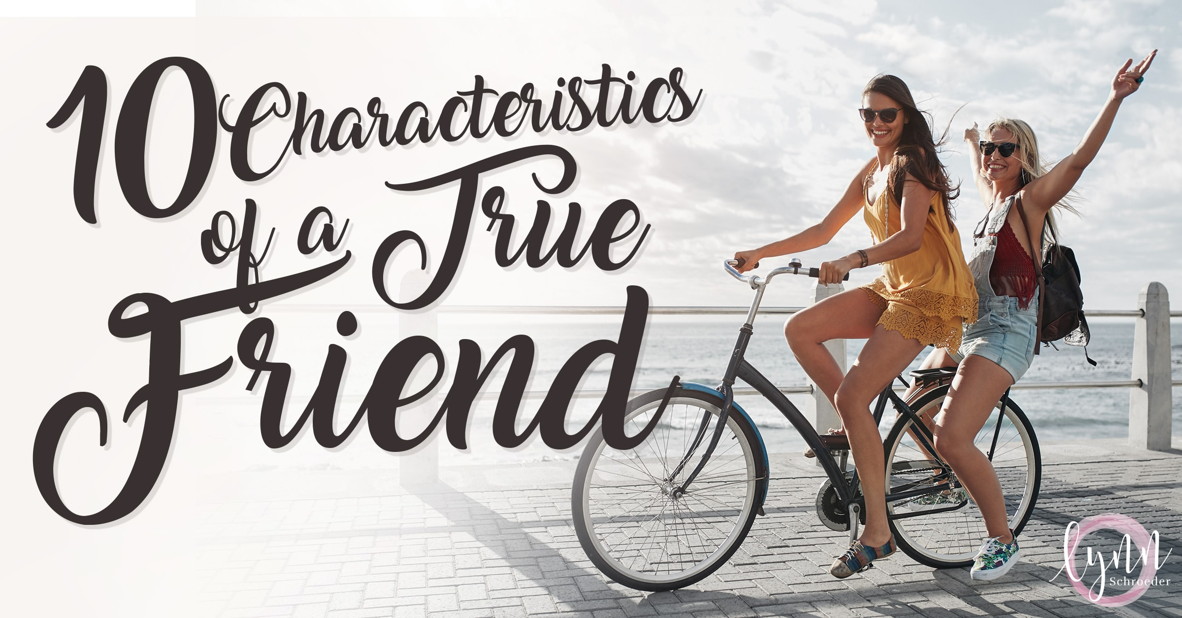 what are the characteristics of a true friend